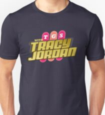 TGS with Tracy Jordan : Inspired By 30 Rock Unisex T-Shirt
