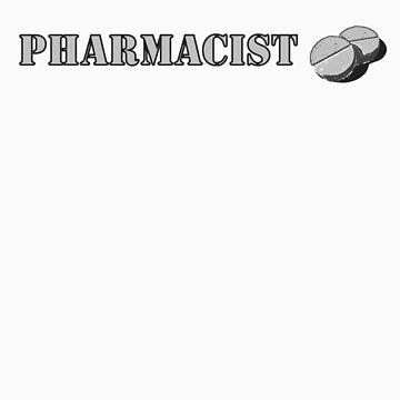 Pharmacist T-Shirt by ch3rrybl0ss0m