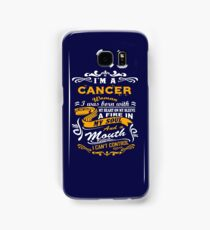 I am a cancer woman i was born with my heart on my sleeve a fire in my soul and a mouth Samsung Galaxy Case/Skin