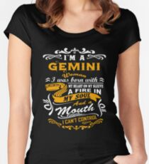I am a gemini woman i was born with my heart on my sleeve a fire in my soul and a mouth Women's Fitted Scoop T-Shirt