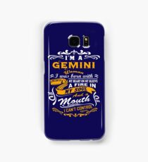 I am a gemini woman i was born with my heart on my sleeve a fire in my soul and a mouth Samsung Galaxy Case/Skin