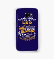 I am a leo woman i was born with my heart on my sleeve a fire in my soul and a mouth Samsung Galaxy Case/Skin