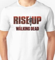 Rise Up the Walking Dead Unisex T-Shirt
