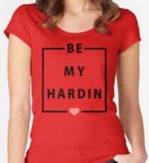 Official Anna Todd - Be My Hardin Tee Women's Fitted Scoop T-Shirt