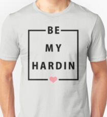 Official Anna Todd - Be My Hardin Tee Unisex T-Shirt