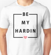 Official Anna Todd - Be My Hardin Tee T-Shirt