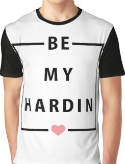 Official Anna Todd - Be My Hardin Tee Graphic T-Shirt