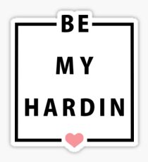 Official Anna Todd - Be My Hardin Tee Sticker