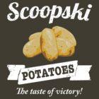 Scoopski Potatoes - The Taste Of Victory! by ciddesign