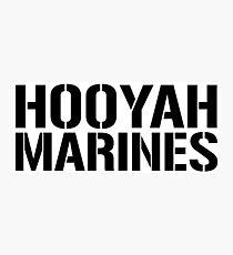 United States Marine Corps, Hooyah Marines Photographic Print