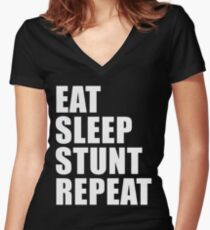 Eat Sleep Stunt Repeat T-Shirt Gift For Team Player Ride Sport Funny Cute Gift Rider Riding Sport Bike Motor Cycle Women's Fitted V-Neck T-Shirt
