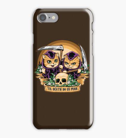 Til Death Do Us Purr iPhone Case/Skin