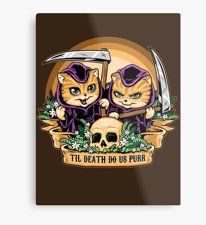 Til Death Do Us Purr Metal Print