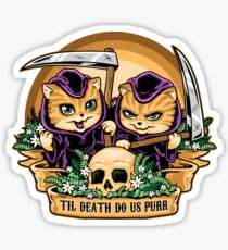 Til Death Do Us Purr Sticker