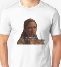 And I Feel God in This Chili's Tonight - The Office T-Shirt