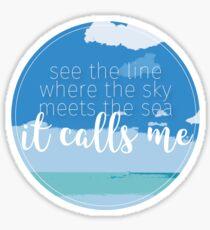 The Sea Calls Me Sticker
