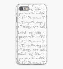 Prepare to die! iPhone Case/Skin