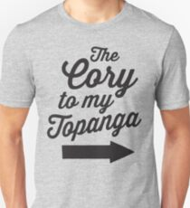 The Cory To My Topanga | Boy Meets World Quote Shirt Unisex T-Shirt