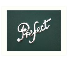 Perfect Prefect Art Print