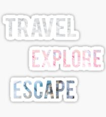 Travel Explore Escape- 3 Pack Sticker