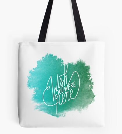 Wish You Were Here - Watercolor Tote bag