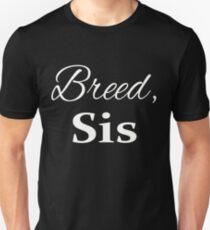 Breed Sis Pro American Childbirth Shirt T-Shirt