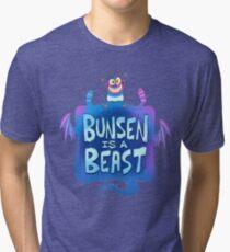 Bunsen is a Beast Tri-blend T-Shirt