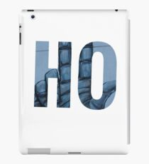 """HO""  ☞ iPad Case/Skin"