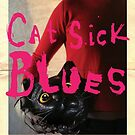 Cat Sick Blues - Poster A by phantasmesvideo