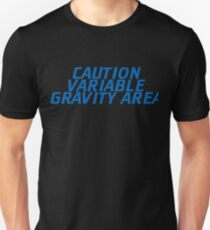 Caution: Variable Gravity Area T-Shirt