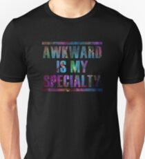 Awkward is My Specialty Quotes Unisex T-Shirt
