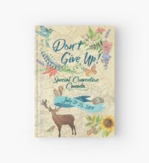 Don't Give Up - Special Convention Canada Hardcover Journal