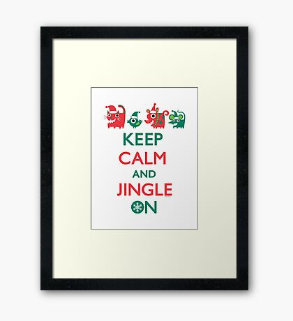 Keep Calm and Jingle On Framed Print