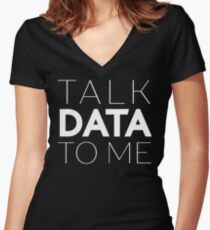 Talk Data To Me Entrepreneur Sentence Women's Fitted V-Neck T-Shirt