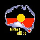 Always was, always will be, Aboriginal land by Orth