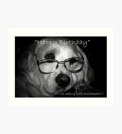 happy birthday....excitement Art Print