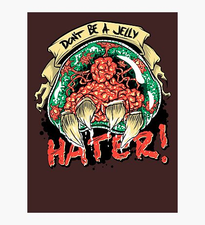 Jelly Hater Photographic Print