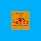 Breaking Bad Welcome to New Mexico Road Sign by Mark Walker
