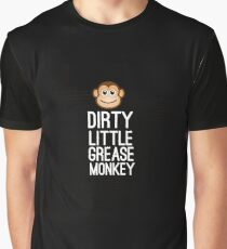 Dirty little grease monkey  Graphic T-Shirt