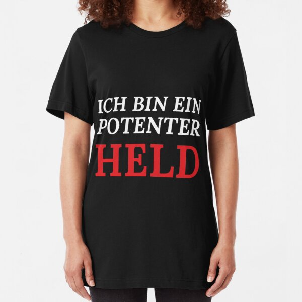 Ich bin ein potenter Held Slim Fit T-Shirt