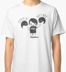 Sometimes The Voices In My Head Are Fun Classic T-Shirt