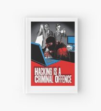HACKING IS A CRIMINAL OFFENCE Hardcover Journal