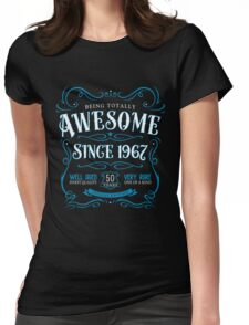 50th Birthday Gift Awesome Since 1967 Blue Womens Fitted T-Shirt