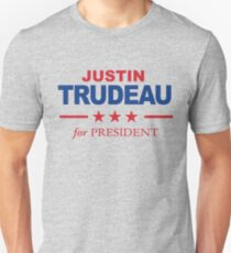 Justin Trudeau for President Unisex T-Shirt