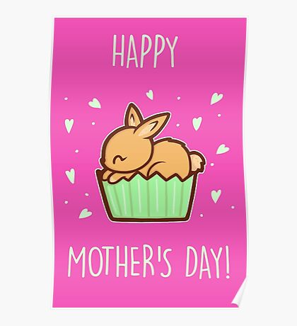Bunny Cupcake Mother's Day Card Poster