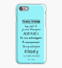 I'm Foreign iPhone Case/Skin