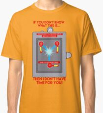 Flux Capacitor - If you don't know Classic T-Shirt