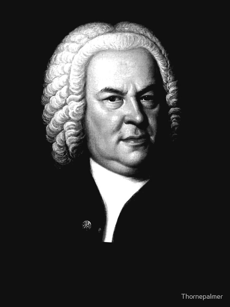 Johann Sebastian Bach, Perhaps the Greatest Composer Ever by Thornepalmer