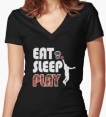 Eat Sleep Play Basketball Funny Basketball T Shirts Women's Fitted V-Neck T-Shirt