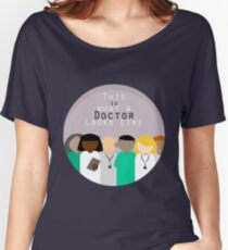 This is What a Doctor Looks Like Women's Relaxed Fit T-Shirt